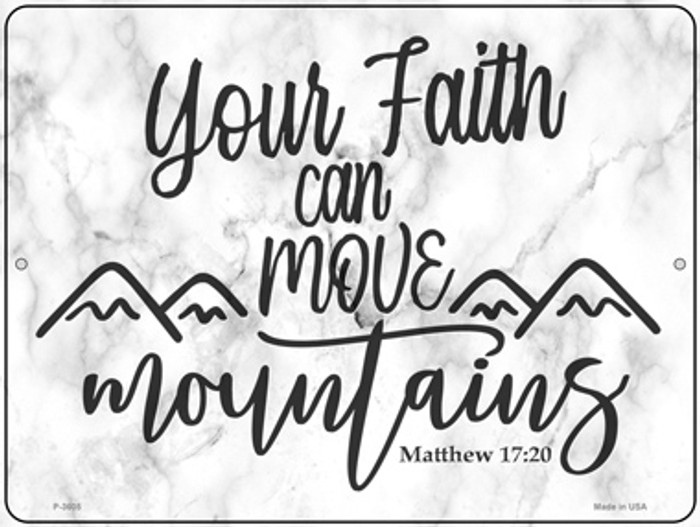 Move Mountains Bible Verse Novelty Metal Parking Sign