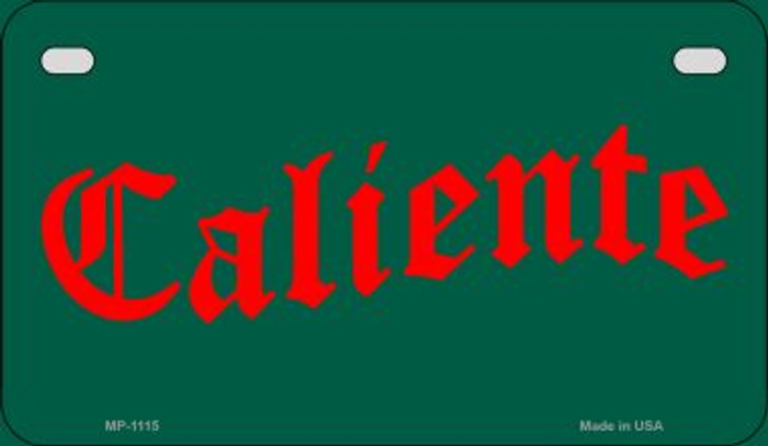 Caliente Metal Novelty Motorcycle License Plate Tag MP-1115