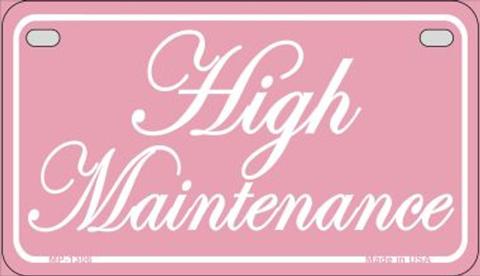High Maintenance Metal Novelty Motorcycle License Plate Tag MP-1125