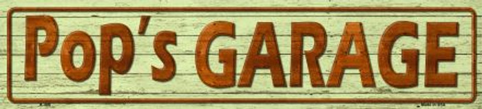 Pops Garage Metal Novelty Street Sign