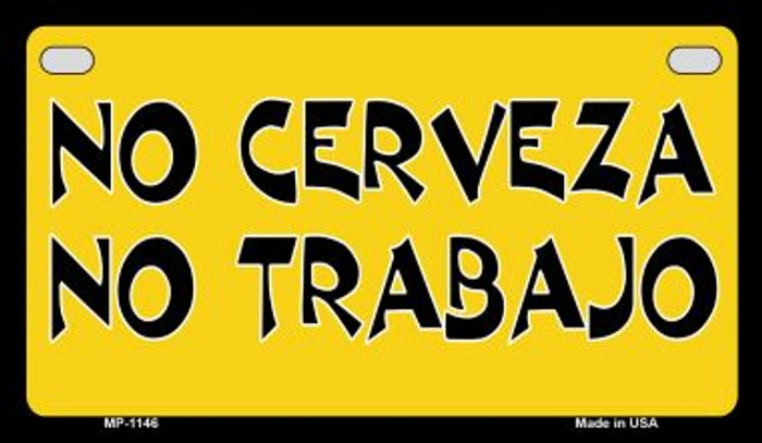 No Cerveza Metal Novelty Motorcycle License Plate Tag MP-1146