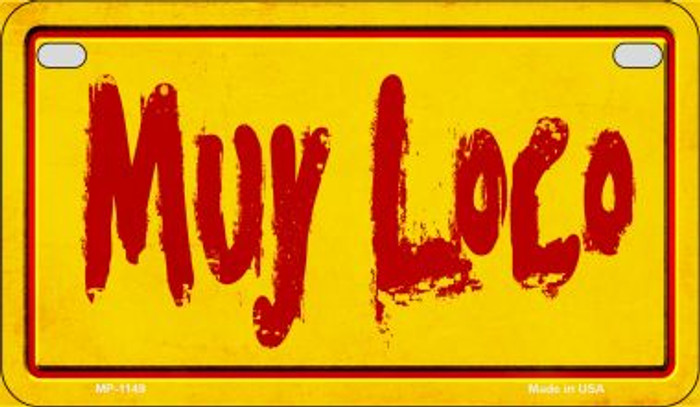 Muy Loco Metal Novelty Motorcycle License Plate Tag MP-1149