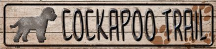 Cockapoo Trail Novelty Metal Small Street Sign