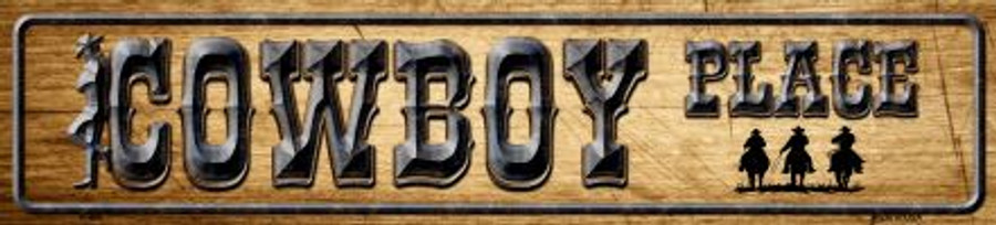 Cowboy Place Novelty Metal Small Street Sign