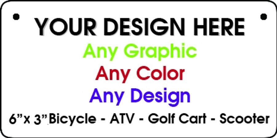 Personalized Design Your Own Custom Bicycle License Plate Tag 6 X 3