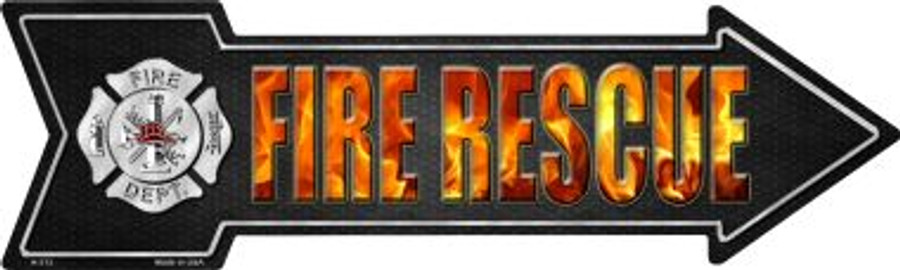 Fire Rescue Novelty Metal Arrow Sign