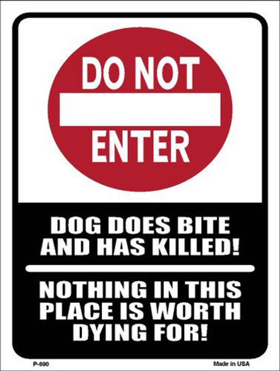 Do Not Enter Dog Bites Metal Novelty Parking Sign P-690