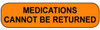 C-27 Medication Instruction Sticker - Medications Cannot Be Returned