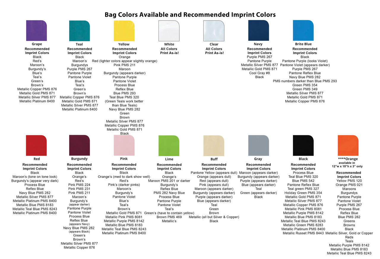 Bag Colors Available and Recommended Imprint Colors