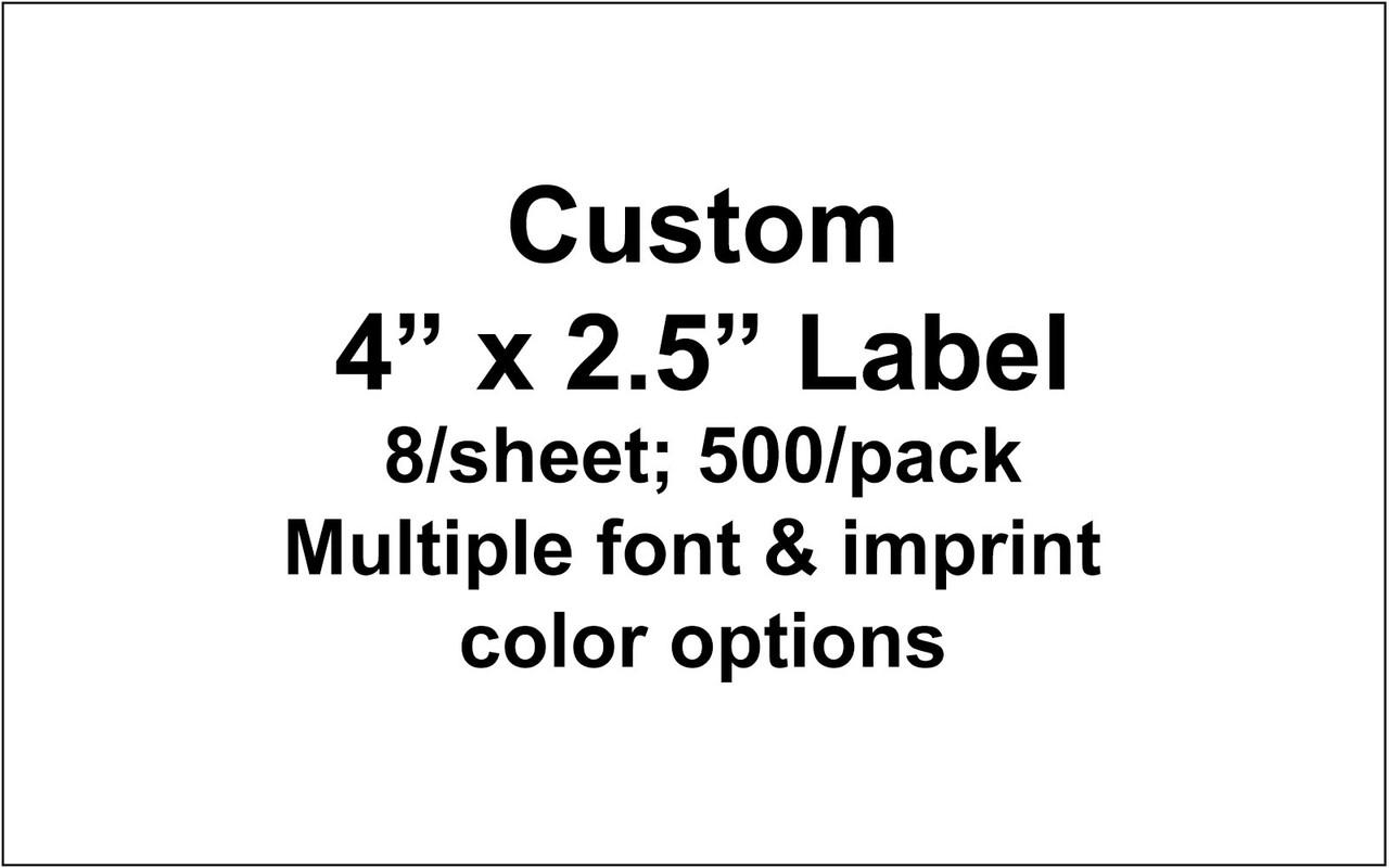 "C600 Custom Label 4"" x 2.5""; 8 labels/sheet; 500/pack"