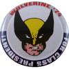 X Men Wolverine President Button