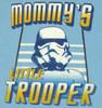 Star Wars Mommy's Trooper Juvenile T Shirt