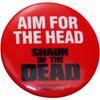 Shaun of the Dead Aim Head Button