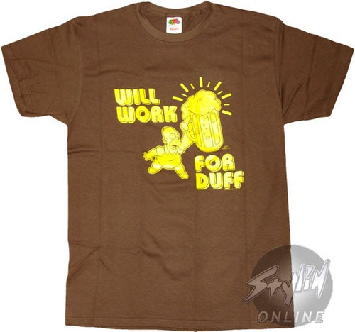 Simpsons Work for Duff T-Shirt