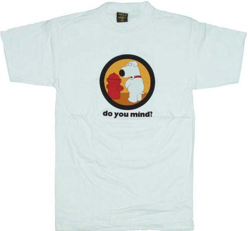 Family Guy Brian Do You Mind T-Shirt
