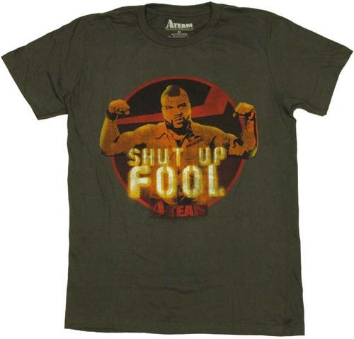 A Team Shut Up Fool T-Shirt Sheer
