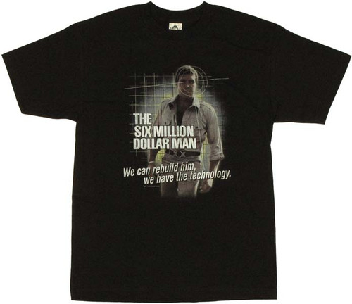Six Million Dollar Man Technology T Shirt
