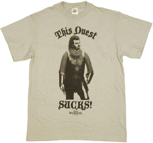 Your Highness Quest Sucks T Shirt