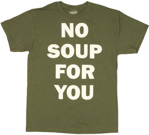 Seinfeld No Soup T Shirt