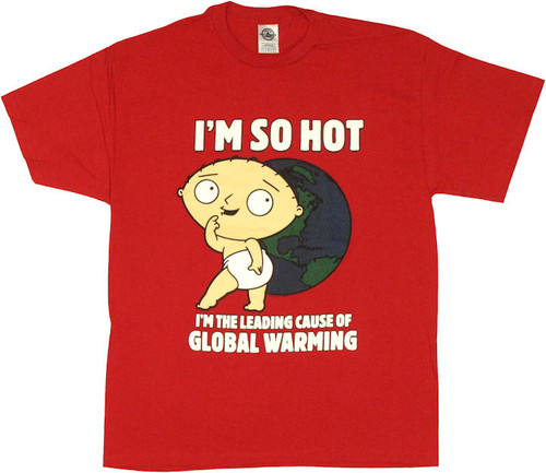 Family Guy Stewie So Hot T Shirt