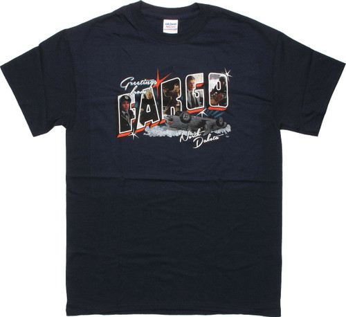 Fargo Greetings From North Dakota T-Shirt