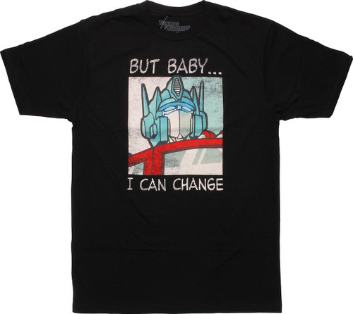 Transformers But Baby I Can Change T-Shirt Sheer