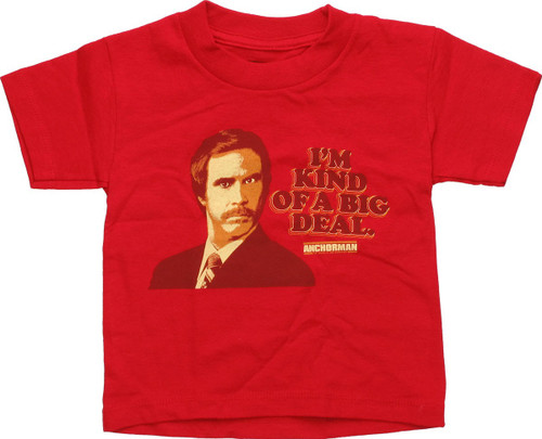 Anchorman I'm Kind of a Big Deal Toddler T-Shirt