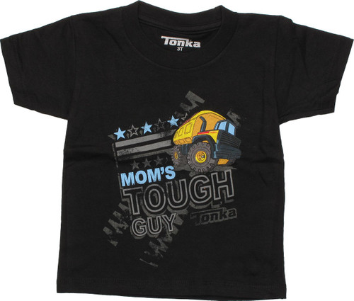 Tonka Moms Tough Guy Toddler T-Shirt