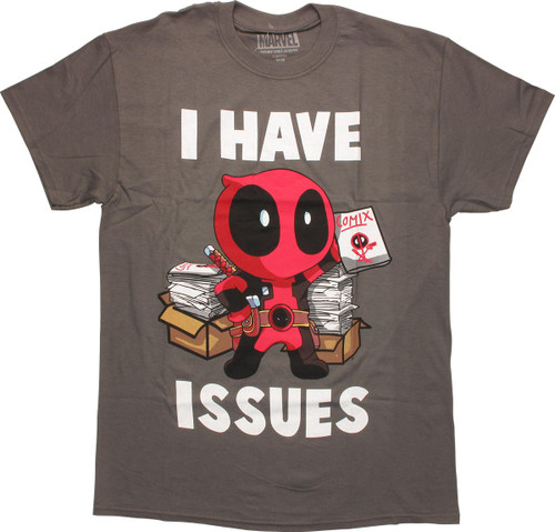 Deadpool I Have Issues T-Shirt