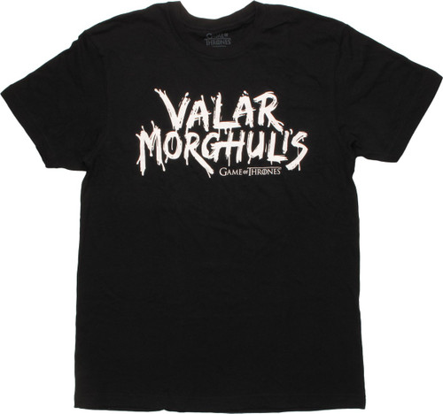 Game of Thrones Valar Morghulis T-Shirt