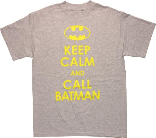 Batman Logo Keep Calm and Call Batman T-Shirt