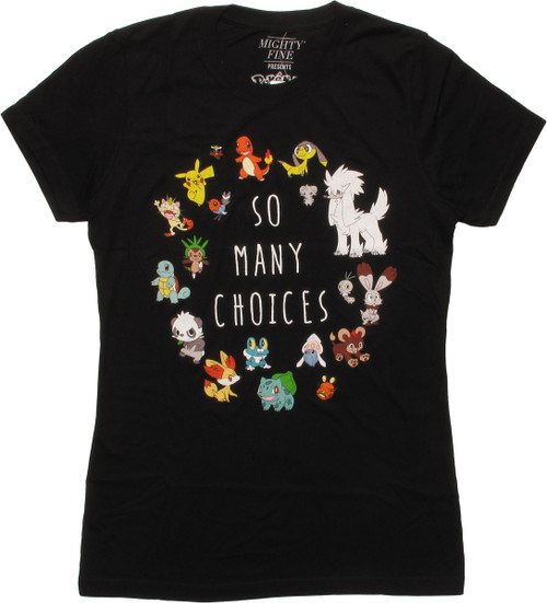3bc78e5a2 Pokemon So Many Choices MF Juniors T-Shirt