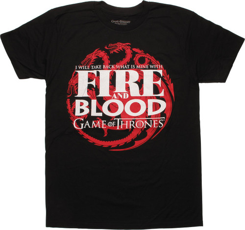 Game of Thrones Fire and Blood Take Back T-Shirt