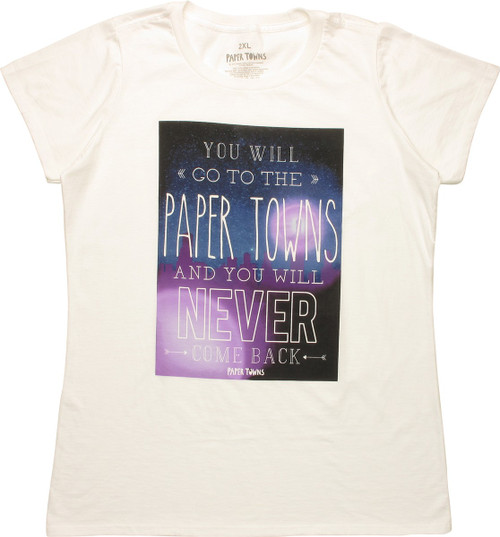 Paper Towns You Never Come Back Juniors T-Shirt