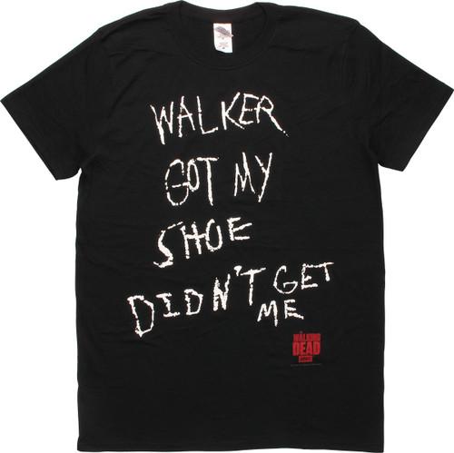 Walking Dead Walker Got My Shoe T-Shirt