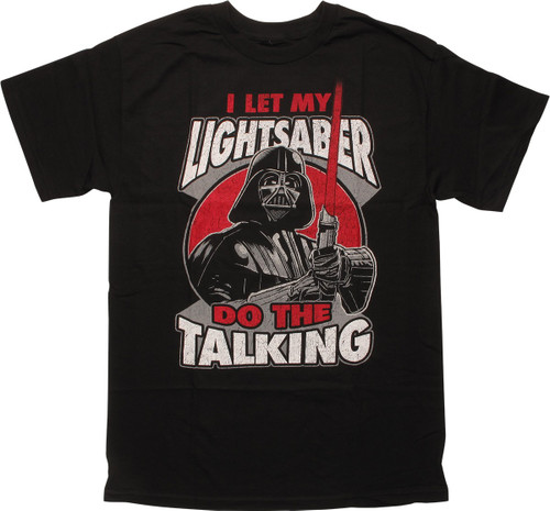 Star Wars Let My Lightsaber Do the Talking T-Shirt