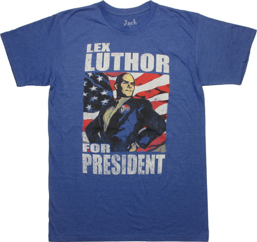 Superman Lex Luthor For President T-Shirt Sheer