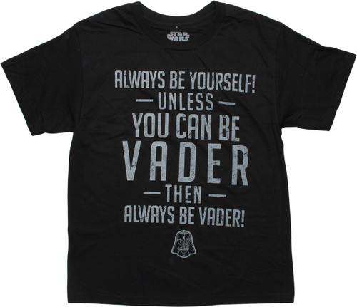 Star Wars Then Always Be Vader Youth T-Shirt