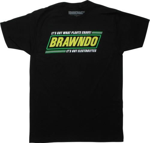 Idiocracy Brawndo Got What Plants Crave T-Shirt