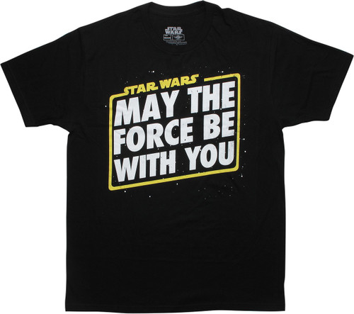 Star Wars May the Force Be With You Black T-Shirt