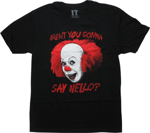 It the Movie Pennywise Say Hello T-Shirt
