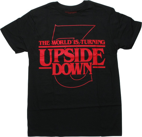 Stranger Things World Turning Upside Down T-Shirt