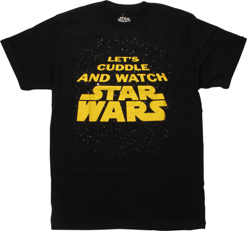 Star Wars Let's Cuddle and Watch T-Shirt