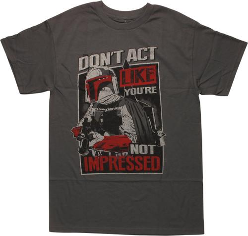 Star Wars Boba Fett Act Impressed T-Shirt