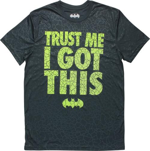 Batman Trust Me I Got This Sublimated T-Shirt