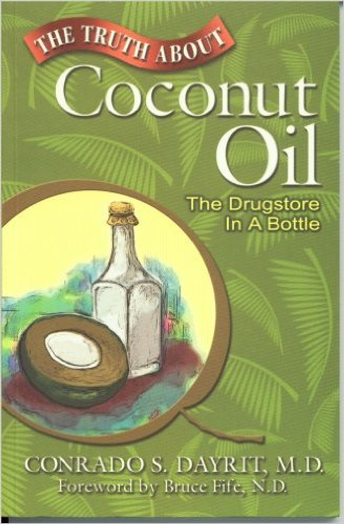Truth About Coconut Oil *Reduced to Clear*