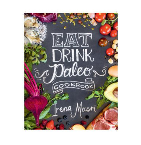 Eat Drink Paleo Cookbook *Reduced*
