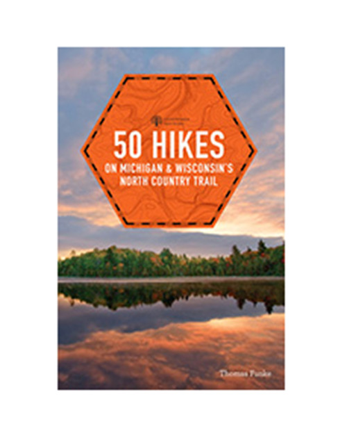 MICHIGAN TRAIL MAPS 50 Hikes on Michigans North Country Trail