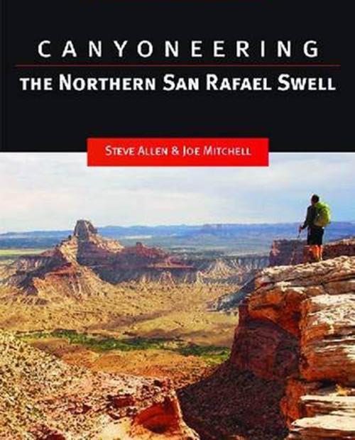 ED BOOKSTORE Canyoneering - The San Rafael Swell