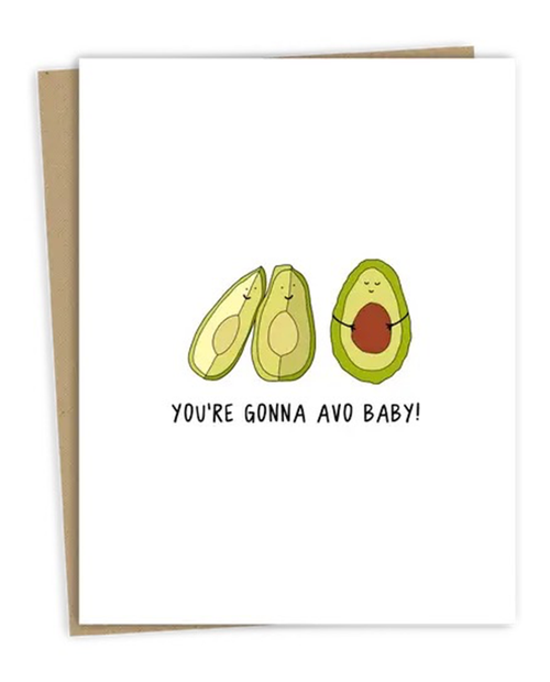 Youre Gonna Avo Baby Card